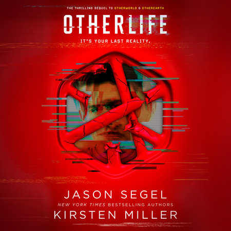 OtherLife by Kirsten Miller,Jason Segel