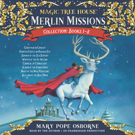 Merlin Missions Collection: Books 1-8 by Mary Pope Osborne