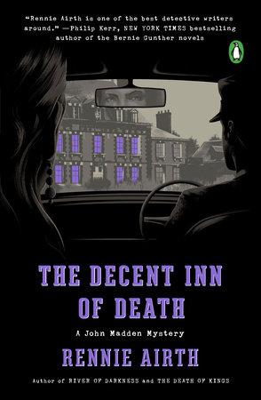 The Decent Inn of Death by Rennie Airth