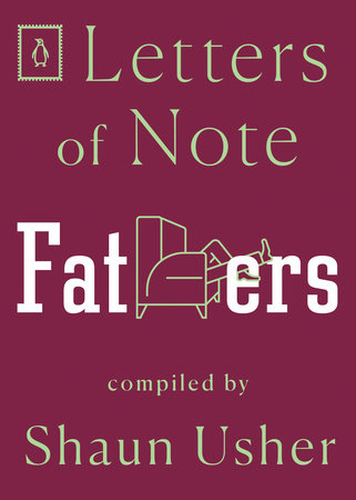 Letters of Note: Fathers by