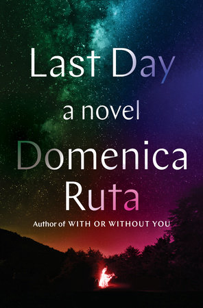Last Day by Domenica Ruta