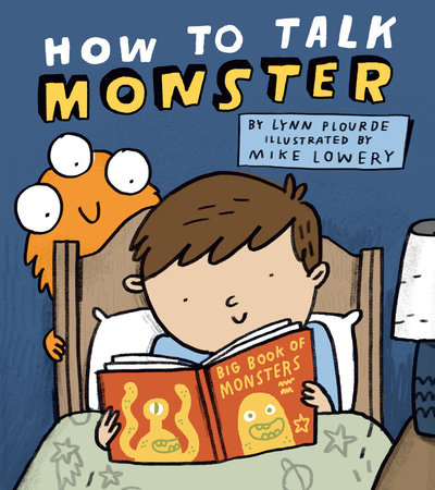 How to Talk Monster by Lynn Plourde