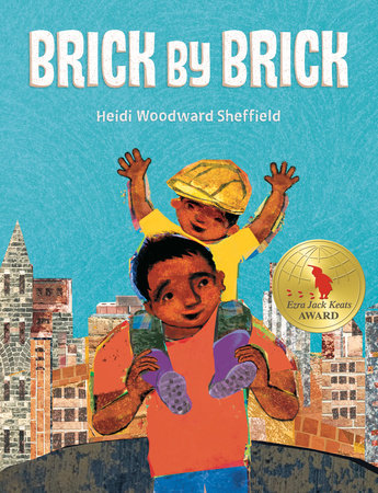 Brick by Brick by Heidi Woodward Sheffield