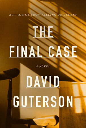 The Final Case by David Guterson