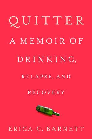 Quitter by Erica C. Barnett