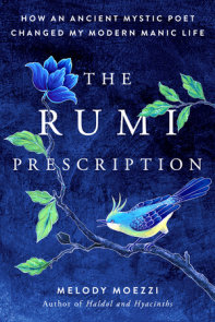 The Rumi Prescription