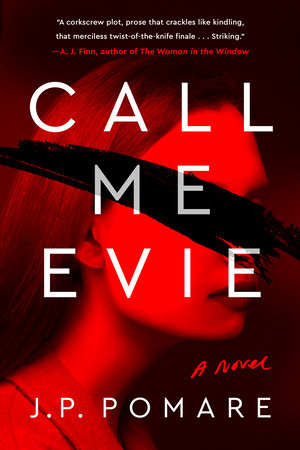 Call Me Evie by J. P. Pomare