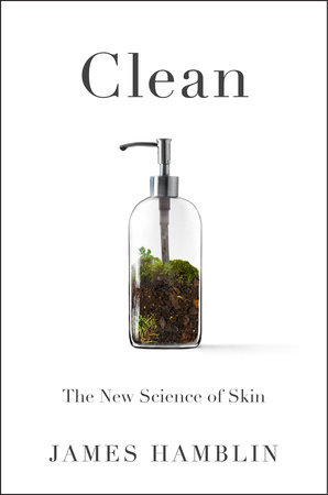 Clean by James Hamblin