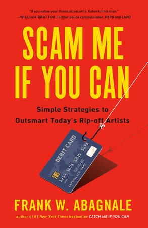 Scam Me If You Can by Frank Abagnale