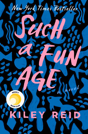 Penguin Random House: Such a Fun Age - Kiley Reid