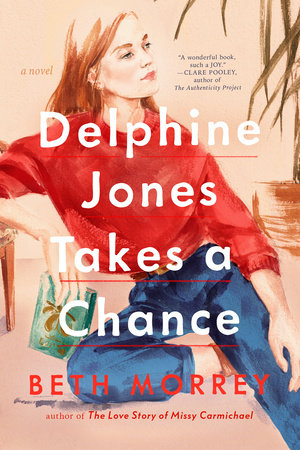 Delphine Jones Takes a Chance by Beth Morrey
