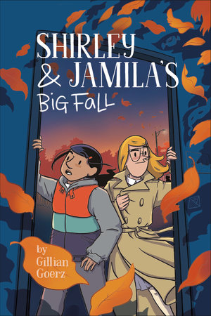 Shirley and Jamila's Big Fall by Gillian Goerz