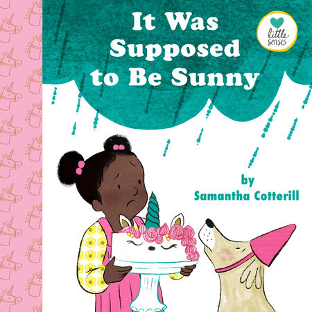 It Was Supposed to Be Sunny by Samantha Cotterill