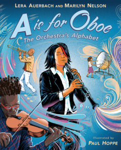 A is for Oboe: The Orchestra's Alphabet