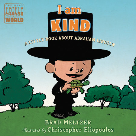I Am Kind by Brad Meltzer and Christopher Eliopoulos