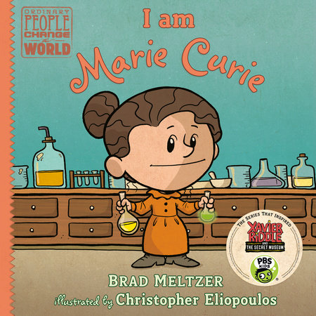 I am Marie Curie by Brad Meltzer