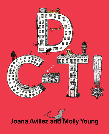 D C-T! by Joana Avillez and Molly Young