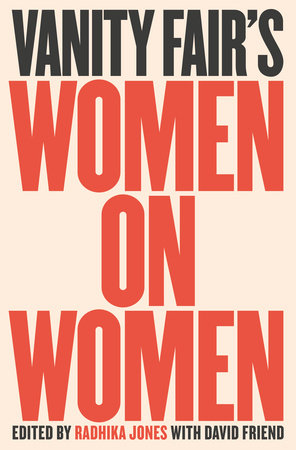 Vanity Fair's Women on Women by