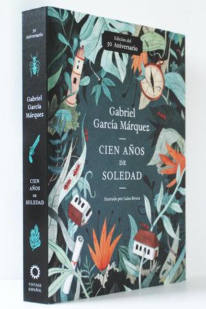 Cien años de soledad (50 Aniversario) by Gabriel García Márquez