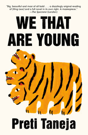 We That Are Young by Preti Taneja