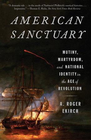 American Sanctuary by A. Roger Ekirch