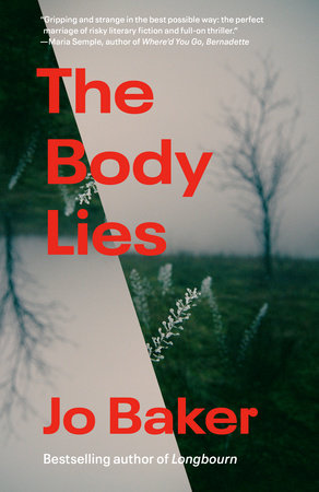 The Body Lies by Jo Baker