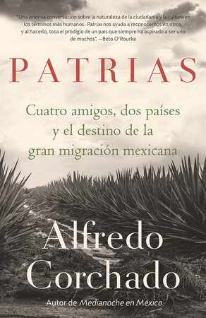 Patrias by Alfredo Corchado