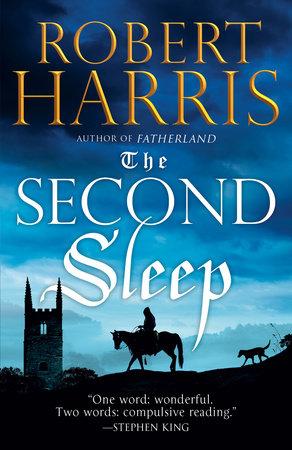 The Second Sleep by Robert D Harris