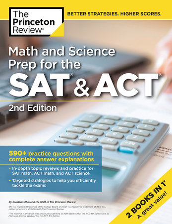 Math and Science Prep for the SAT & ACT, 2nd Edition by The Princeton Review