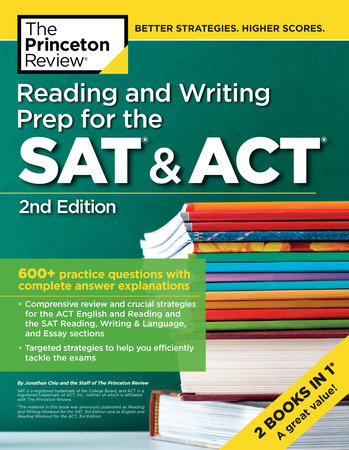 Reading and Writing Prep for the SAT & ACT, 2nd Edition by The Princeton Review