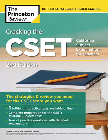 Cracking the CSET (California Subject Examinations for Teachers), 2nd Edition by The Princeton Review