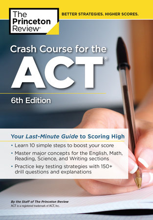 Crash Course for the ACT, 6th Edition by The Princeton Review