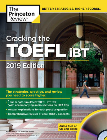 Cracking the TOEFL iBT with Audio CD, 2019 Edition by The Princeton Review