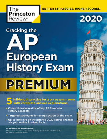 Cracking the AP European History Exam 2020, Premium Edition by The Princeton Review