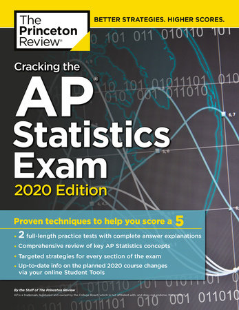 Cracking the AP Statistics Exam, 2020 Edition by The Princeton Review