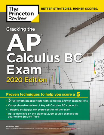 Cracking the AP Calculus BC Exam, 2020 Edition by The Princeton Review