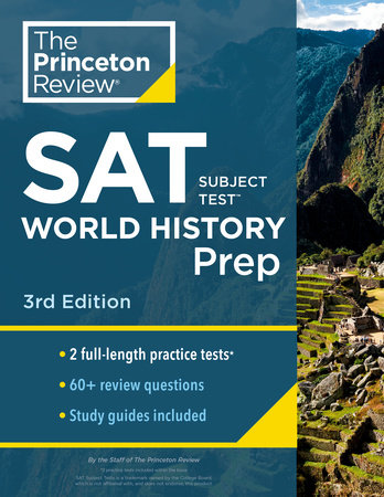 Princeton Review SAT Subject Test World History Prep, 3rd Edition by The Princeton Review