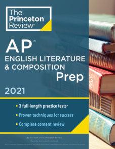 Princeton Review AP English Literature & Composition Prep, 2021
