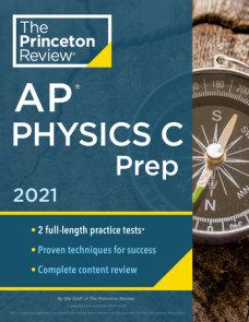 Princeton Review AP Physics C Prep, 2021