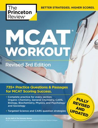 MCAT Workout, Revised 3rd Edition by The Princeton Review |  PenguinRandomHouse com: Books