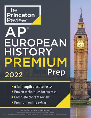 Princeton Review AP European History Premium Prep, 2022 by The Princeton Review