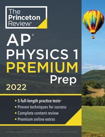 Princeton Review AP Physics 1 Premium Prep, 2022 by The Princeton Review