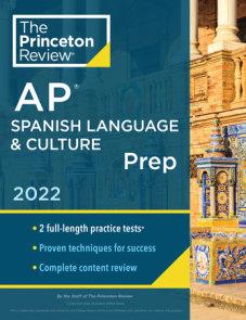 Princeton Review AP Spanish Language & Culture Prep, 2022