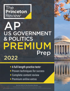 Princeton Review AP U.S. Government & Politics Premium Prep, 2022