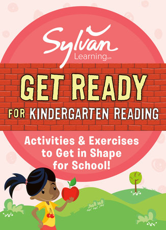 Get Ready for Kindergarten Reading by Sylvan Learning