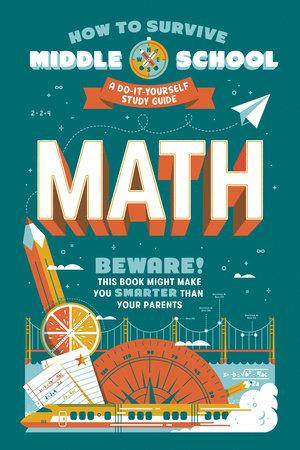 How to Survive Middle School: Math by Concetta Ortiz and Matt Fazio