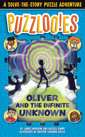 Puzzlooies! Oliver and the Infinite Unknown by Russell Ginns