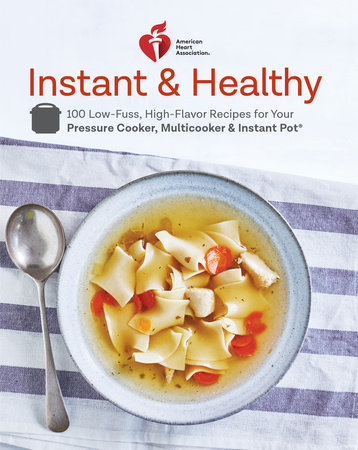 American Heart Association Instant and Healthy by American Heart Association