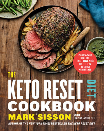 The Keto Reset Diet Cookbook by Mark Sisson and Lindsay Taylor