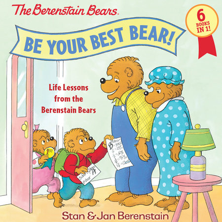 Be Your Best Bear! by Stan Berenstain and Jan Berenstain